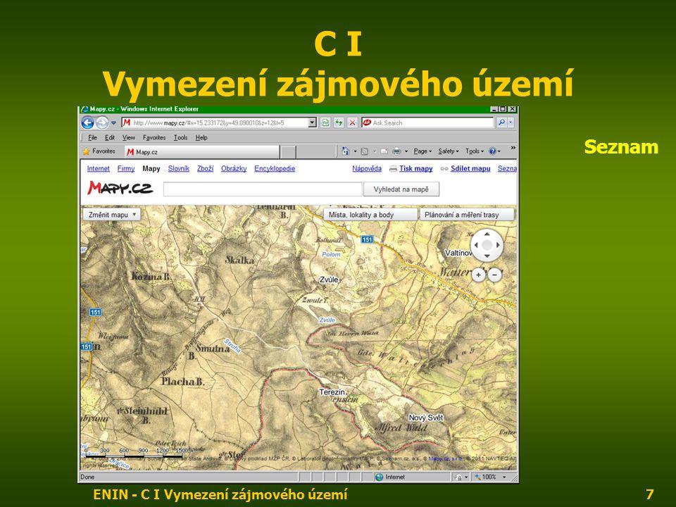 ENIN - C I Vymezení zájmového území8 C I Vymezení zájmového území