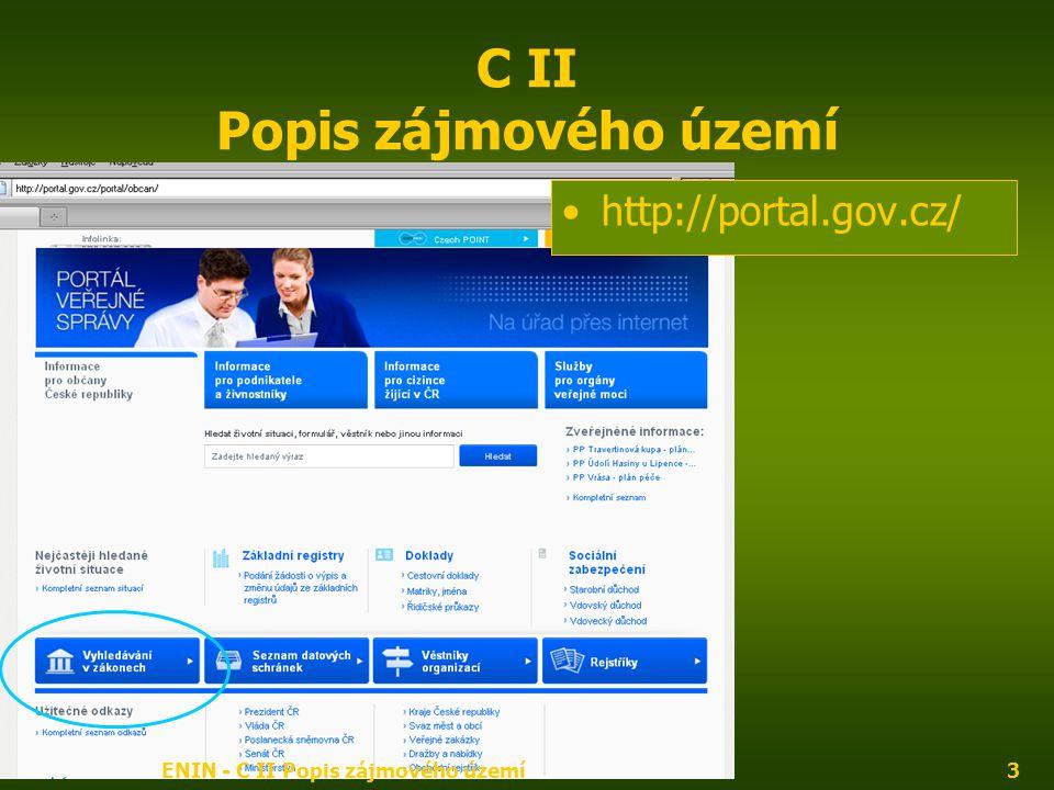 ENIN - C II Popis zájmového území3 C II Popis zájmového území http://portal.gov.cz/