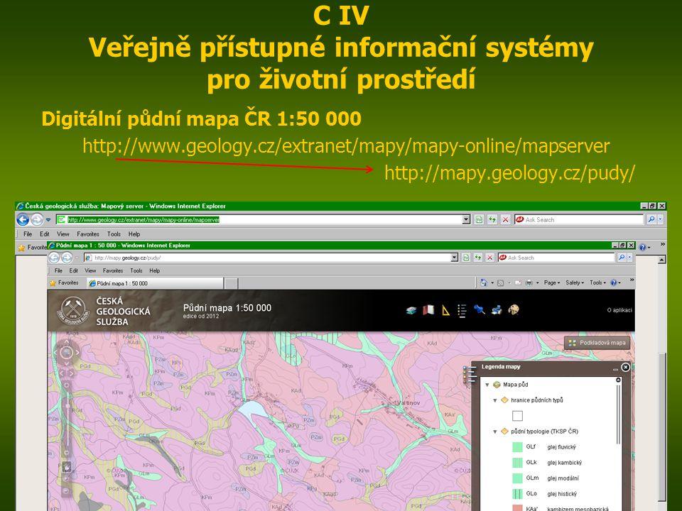 Digitální půdní mapa ČR 1:50 000 http://www.geology.cz/extranet/mapy/mapy-online/mapserver http://mapy.geology.cz/pudy/ ENIN - C IV Další zdroje pro p