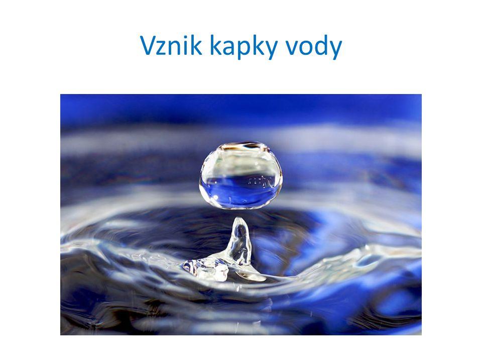 Vznik kapky vody