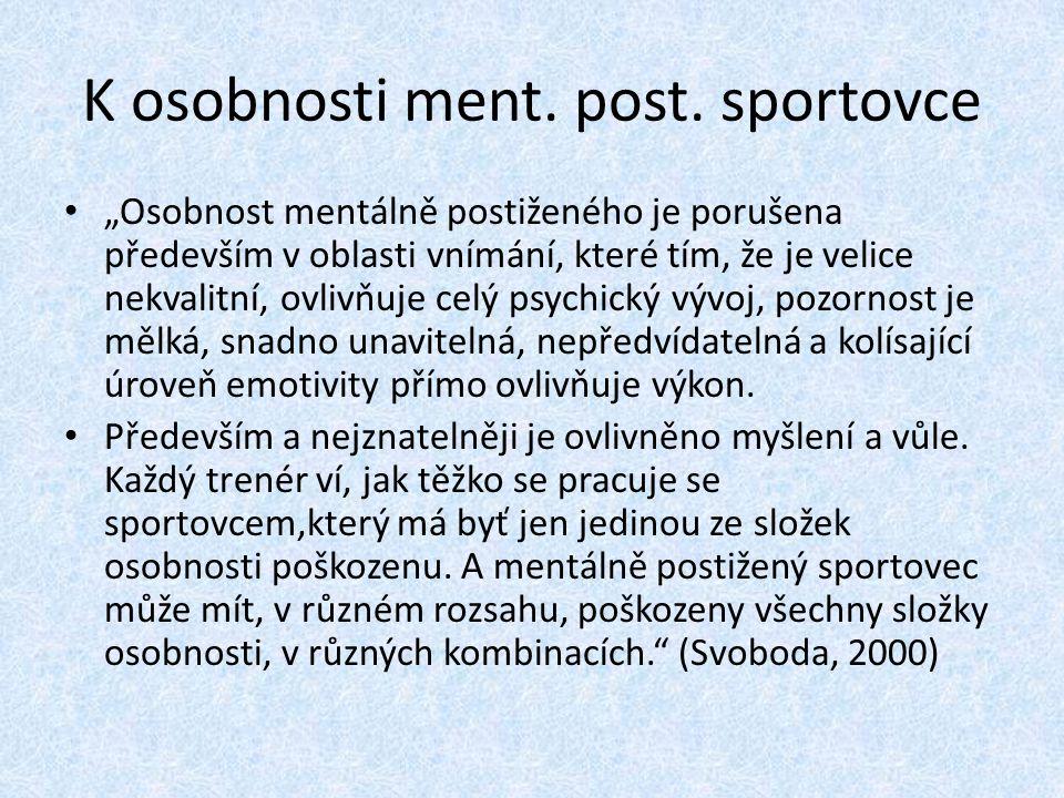 K osobnosti ment.post.
