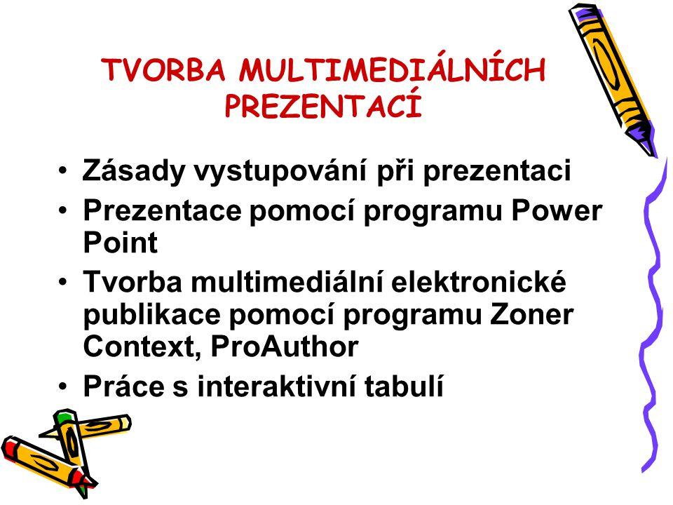 Požadavky na zápočet Vytvoření multimediální prezentace v programu PowerPoint a její prezentace v hodině.