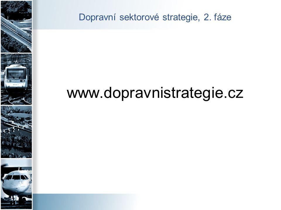 Dopravní sektorové strategie, 2. fáze www.dopravnistrategie.cz