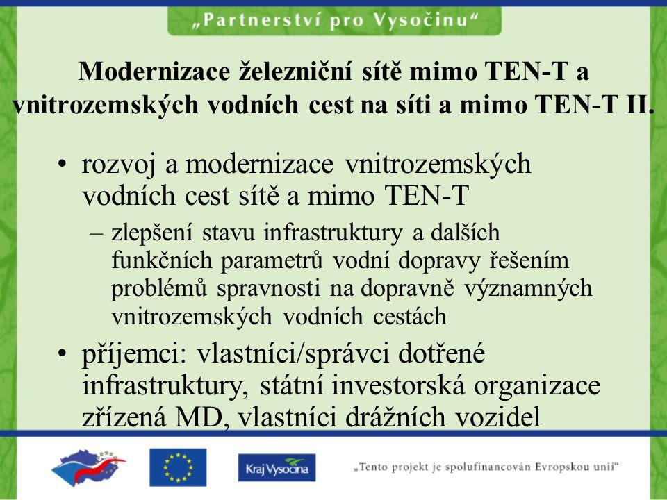 Modernizace železniční sítě mimo TEN-T a vnitrozemských vodních cest na síti a mimo TEN-T II.