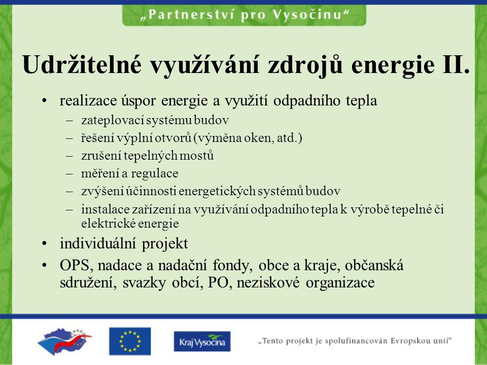 Udržitelné využívání zdrojů energie II.