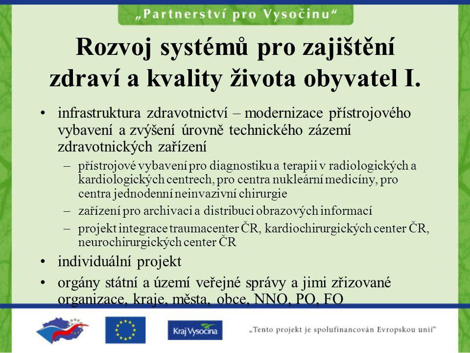 Rozvoj systémů pro zajištění zdraví a kvality života obyvatel I.
