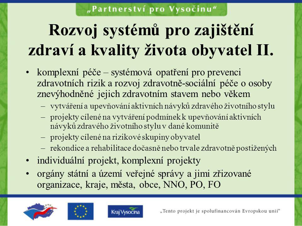 Rozvoj systémů pro zajištění zdraví a kvality života obyvatel II.