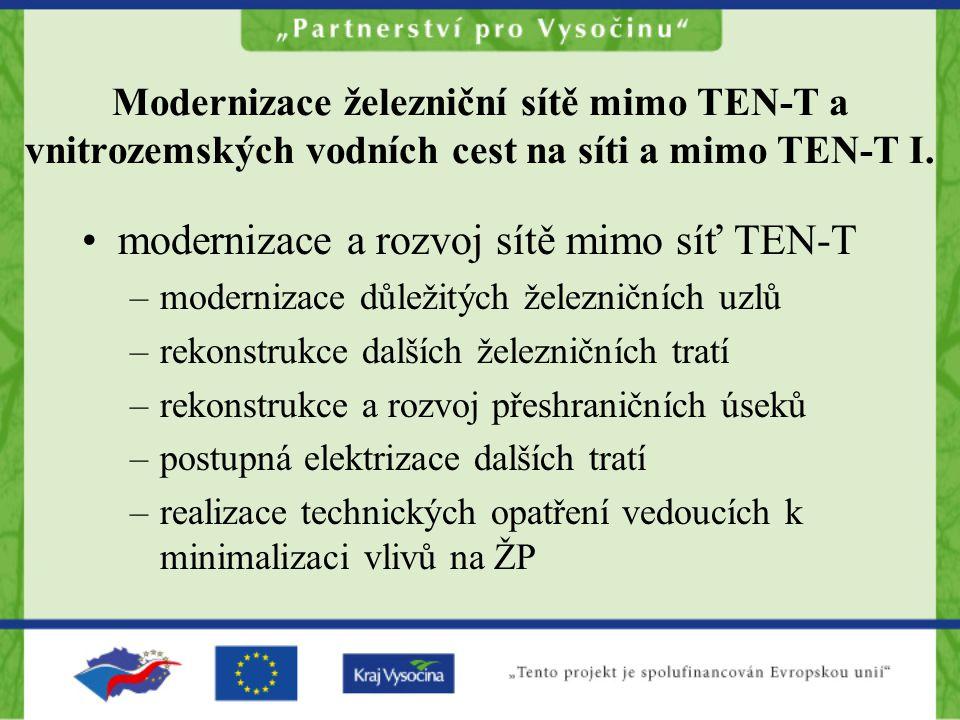 Modernizace železniční sítě mimo TEN-T a vnitrozemských vodních cest na síti a mimo TEN-T I.