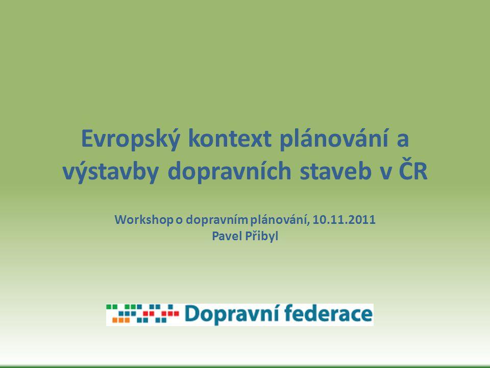 19.10.2011 přijala EK návrh, jehož cílem je přetvořit stávající nesourodý systém evropských silnic, železnic, letišť a kanálů v ucelenou dopravní síť (TEN-T).