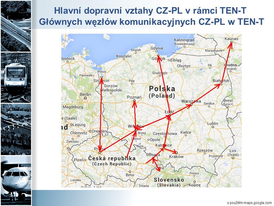 Hlavní dopravní vztahy CZ-PL v rámci TEN-T Głównych węzłów komunikacyjnych CZ-PL w TEN-T s použitím maps.google.com