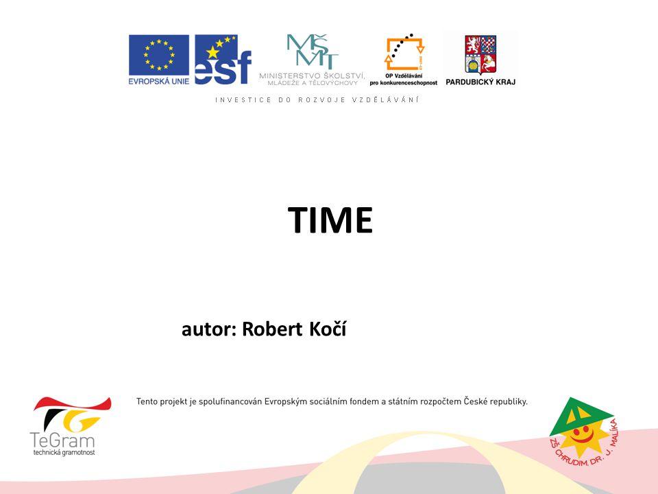 TIME autor: Robert Kočí