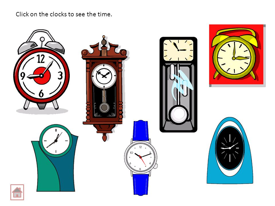 Click on the clocks to see the time.