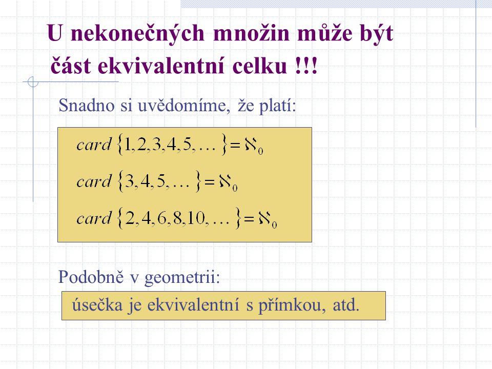 Symbolické zápisy Například: card  10; 2; #  = card  0; 1; 2  = 3 card  a  = card  0  = card  #  = 1 card   = 0 card N =  0 Kardinální čí