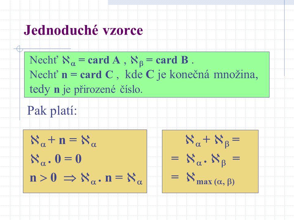 Definice násobení kardinálních čísel Definice násobení kardinálních čísel vychází z této představy: A B card A card B A  B card (A  B) card A. card
