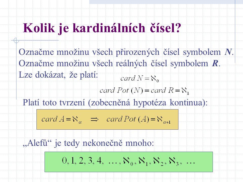 Jednoduché vzorce Pak platí: Nechť   = card A,   = card B. Nechť n = card C, kde C je konečná množina, tedy n je přirozené číslo.   + n =   