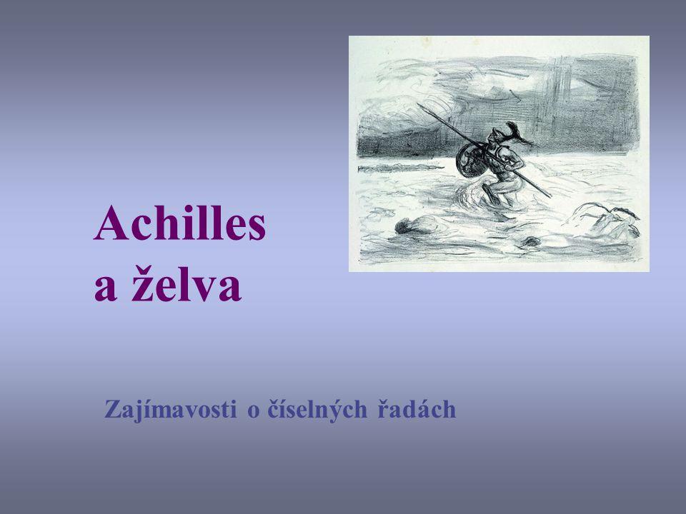 Jakými problémy se dnes budeme zabývat? Achilles a želva a číselné řady Je celek (podle Eukleida) vždy větší než jeho část? Kolik je vůbec nekonečen a