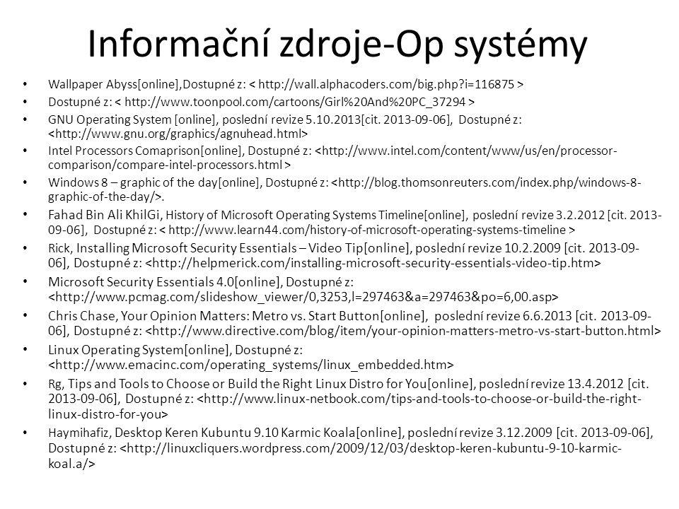 Informační zdroje-Op systémy Wallpaper Abyss[online],Dostupné z: Dostupné z: GNU Operating System [online], poslední revize 5.10.2013[cit. 2013-09-06]