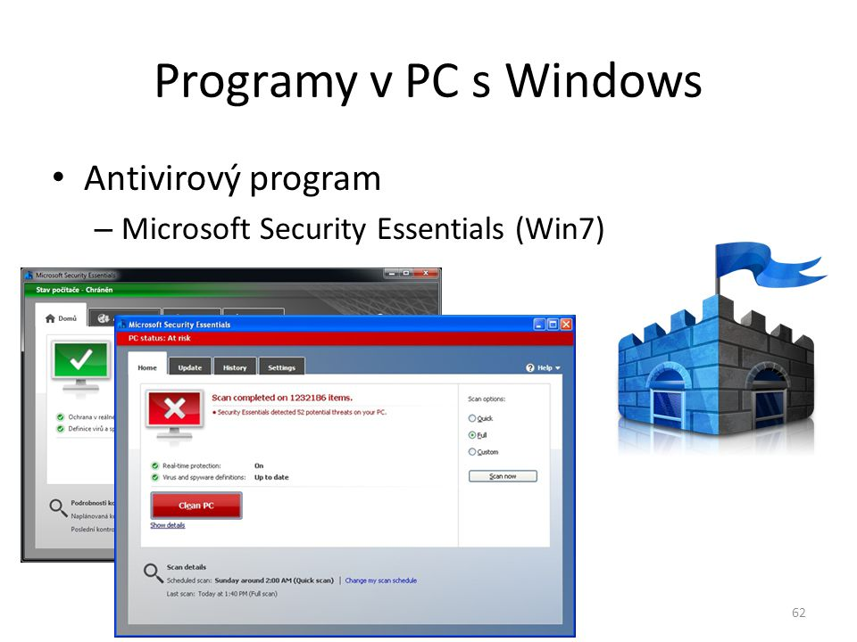 Programy v PC s Windows Antivirový program – Microsoft Security Essentials (Win7) 62