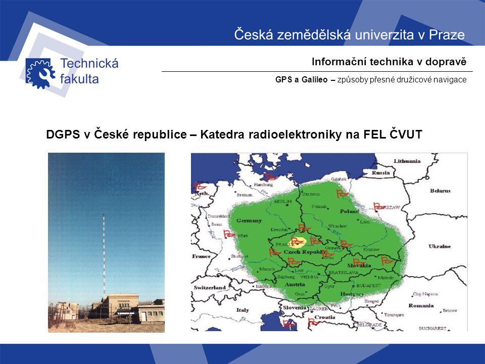 Informační technika v dopravě GPS a Galileo – způsoby přesné družicové navigace EGNOS a WAAS - EGNOS (European Geostationary Navigation Overlay Service) - WAAS (Wide Area Augmentation System - evropský EGNOS i americký WAAS jsou obdobné systémy - používají se satelity geostacionární umístěné nad rovníkem zhruba ve výšce 35 tisíc kilometrů nad povrchem.