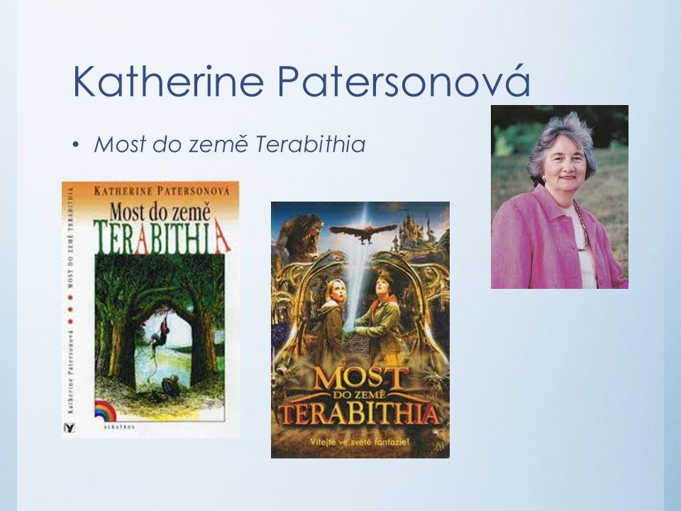 Katherine Patersonová Most do země Terabithia