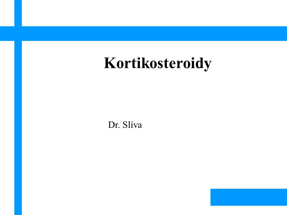 Kortikosteroidy Dr. Slíva