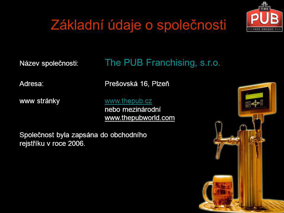 Jsme mladá dynamická společnost, která se zabývá šířením konceptu The PUB - Pilsner Unique Bar.