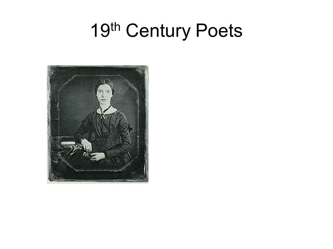 19 th Century Poets