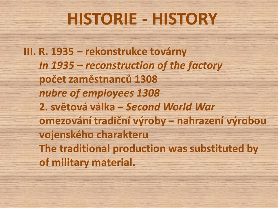 HISTORIE - HISTORY III. R.