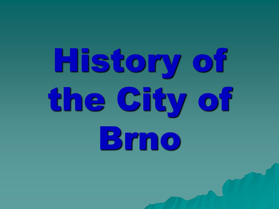 Historie města Brna