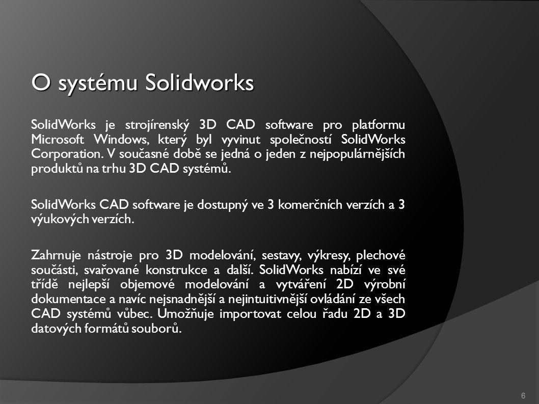 O systému Solidworks SolidWorks je strojírenský 3D CAD software pro platformu Microsoft Windows, který byl vyvinut společností SolidWorks Corporation.