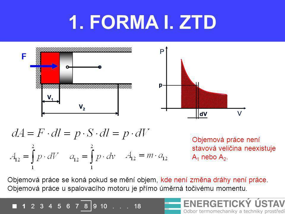 1 2 3 4 5 6 7 8 9 10...18 2. FORMA I. ZTD [J] [J/kg] Vhodné pro otevřené soustavy, např.