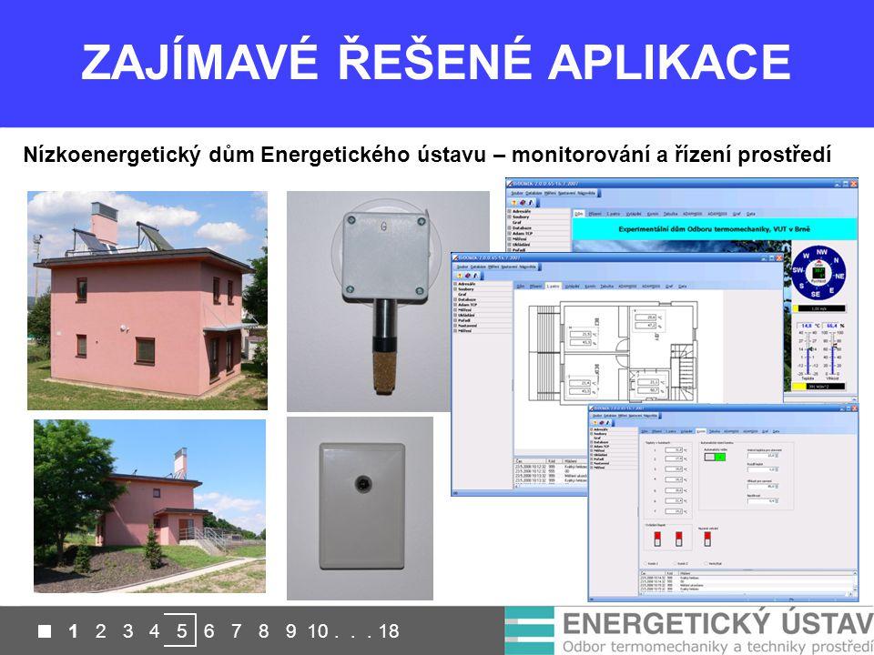 1 2 3 4 5 6 7 8 9 10... 18 Nízkoenergetický dům Energetického ústavu – monitorování a řízení prostředí ZAJÍMAVÉ ŘEŠENÉ APLIKACE