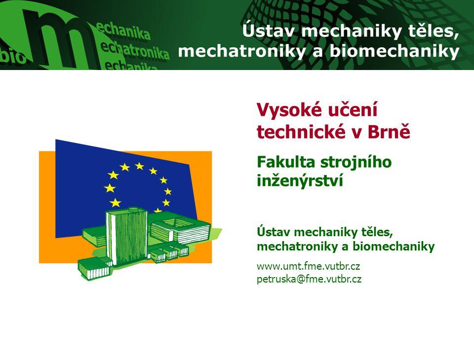 Biomechanika Ukázka studentských prací  Deformačně-napěťová analýza kyčelního kloubu s aplikovanou povrchovou náhradou