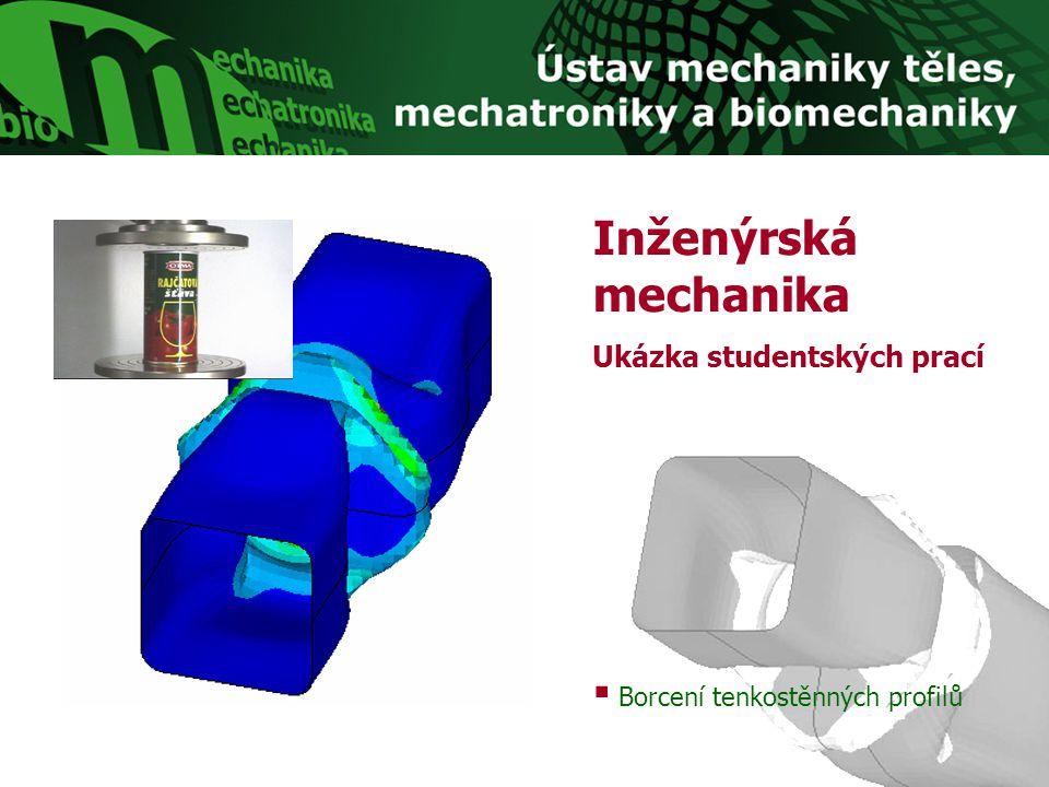 Borcení tenkostěnných profilů Inženýrská mechanika Ukázka studentských prací