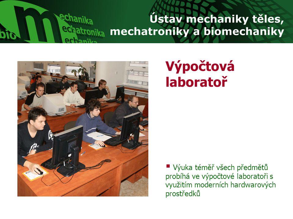 Výpočtová laboratoř  Výuka téměř všech předmětů probíhá ve výpočtové laboratoři s využitím moderních hardwarových prostředků