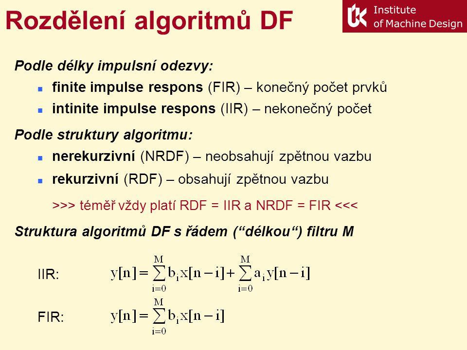 Číslicová filtrace signálu 1.generace - analogové pasivní filtry – HW 2.generace - analogové aktivní filtry (operační zesilovače) – HW 3.generace - číslicové (digitální, diskrétní) filtry – SW (+HW) Technologie DF: pouze SW na standardním počítači řešením se samostatným μP integrované řešení s DSP Účel filtrace: potlačení rušivých signálu frekvenční analýza dynamické korekce převodníků Výhody DF: snadná práce s nízkými kmitočty možnost úpravou konstant měnit parametry jednoduchá vícenásobná aplikace