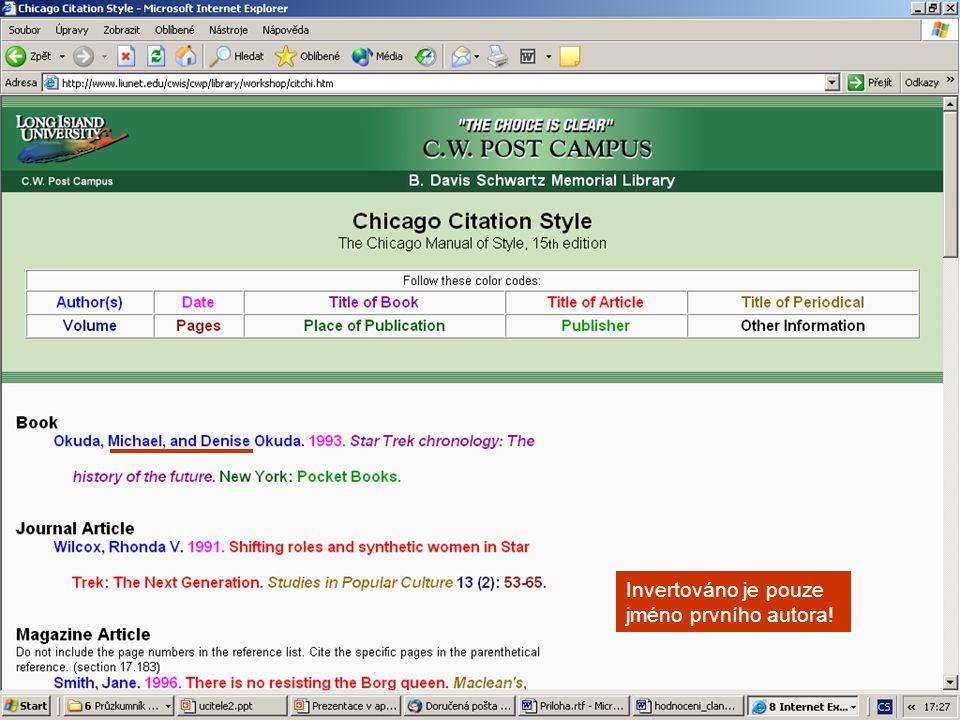 citační styl Chicago Invertováno je pouze jméno prvního autora!