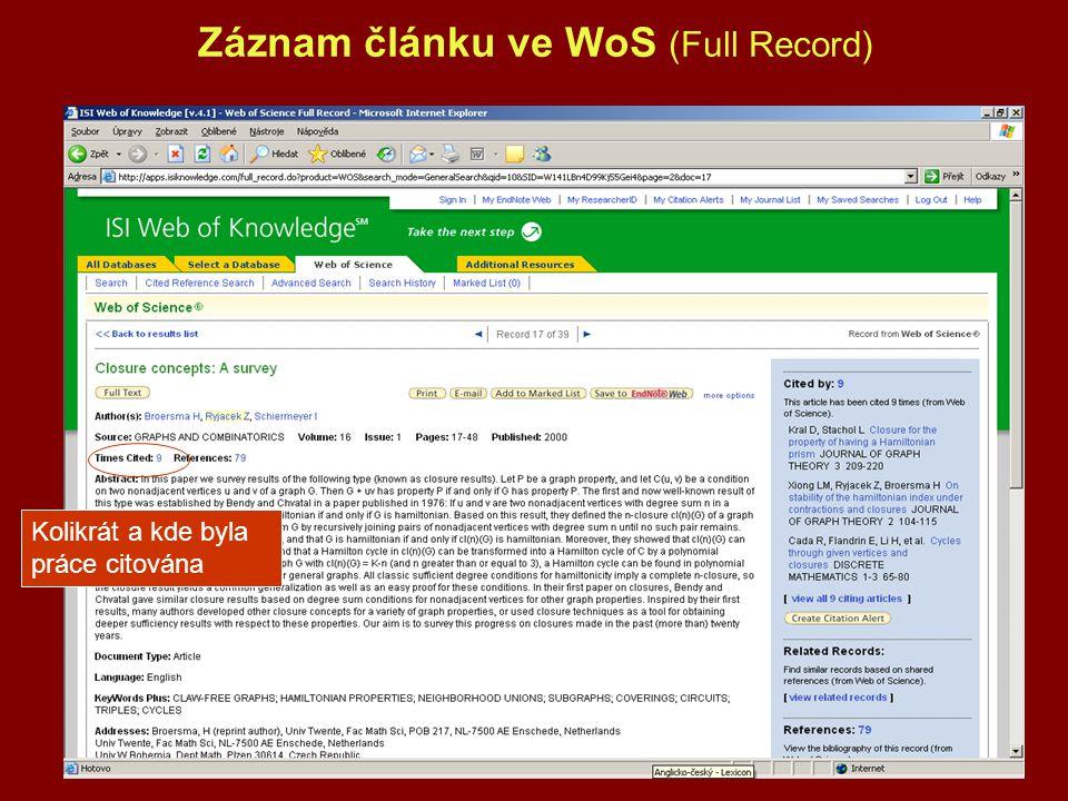 Záznam článku ve WoS (Full Record) Kolikrát a kde byla práce citována