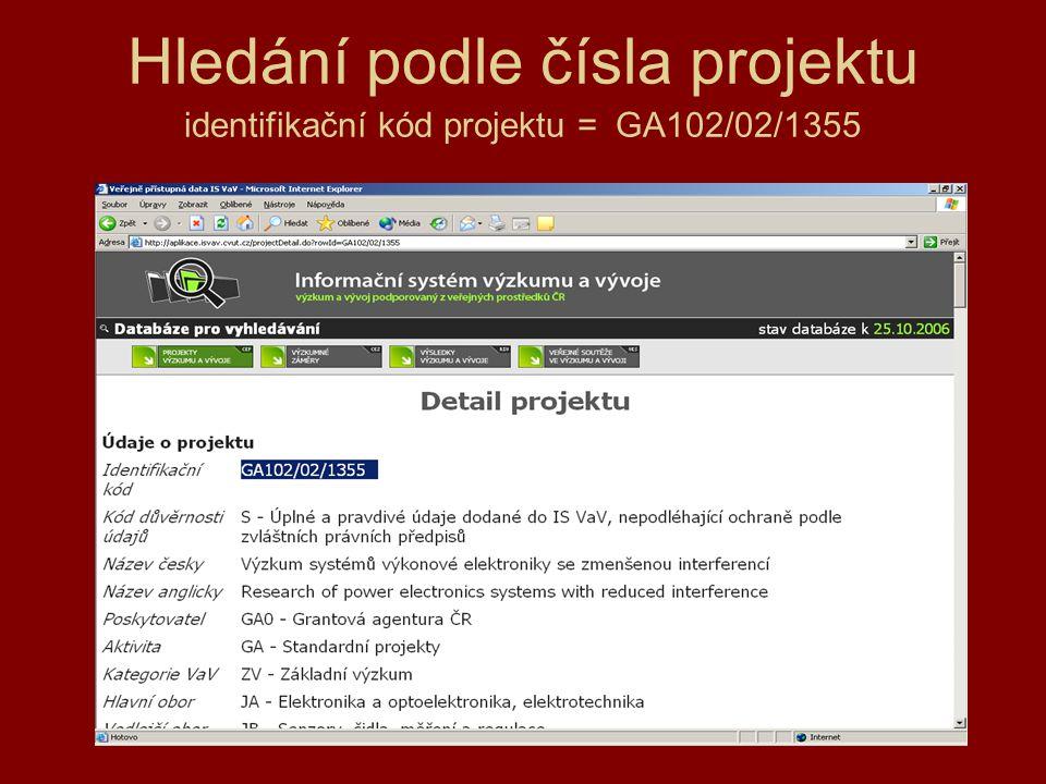 Hledání podle čísla projektu identifikační kód projektu = GA102/02/1355