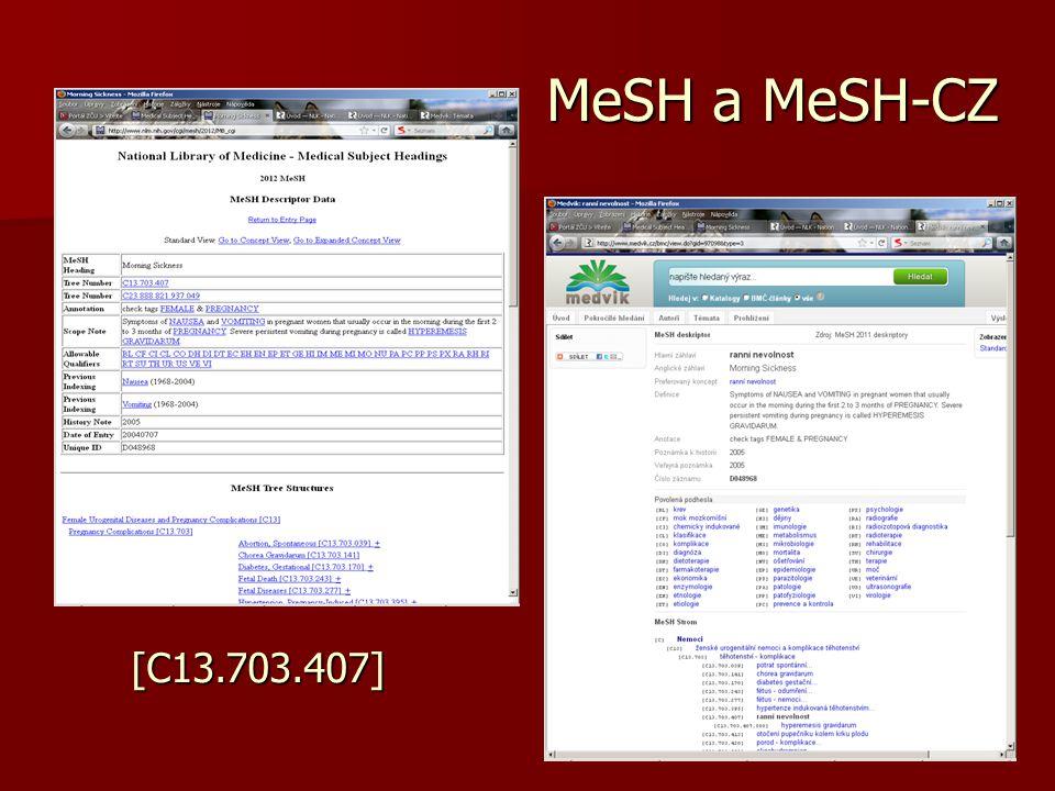 MeSH a MeSH-CZ [C13.703.407]