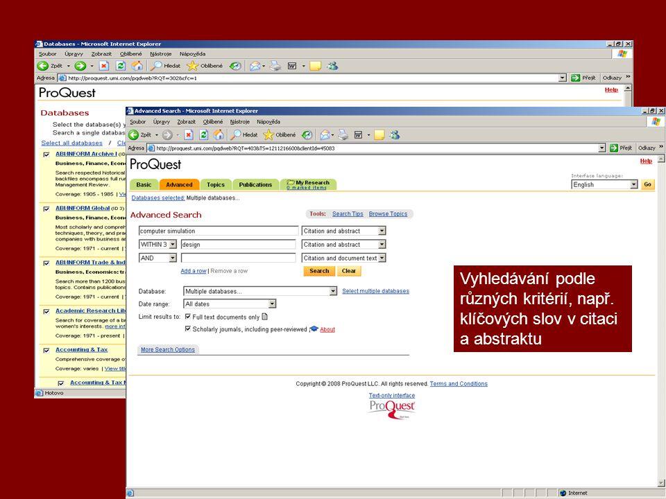 ProQuest Vyhledávání podle různých kritérií, např. klíčových slov v citaci a abstraktu