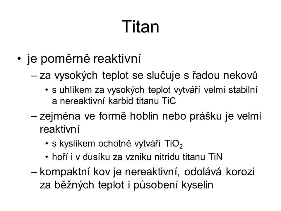 Titan Výskyt –poměrně vysoké zastoupení v přírodě –využívají se minerály: ilmenit - FeTiO 3 rutil – TiO 2