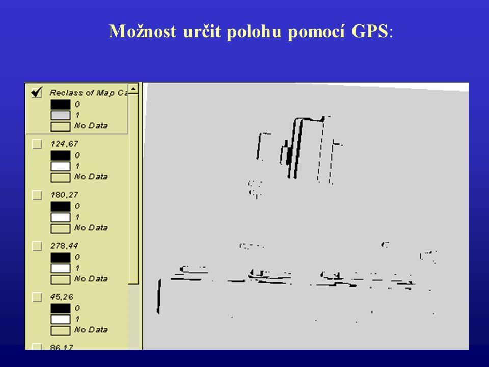 Možnost určit polohu pomocí GPS: