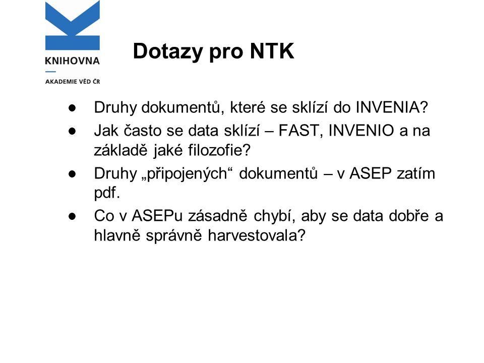 Dotazy pro NTK Druhy dokumentů, které se sklízí do INVENIA.