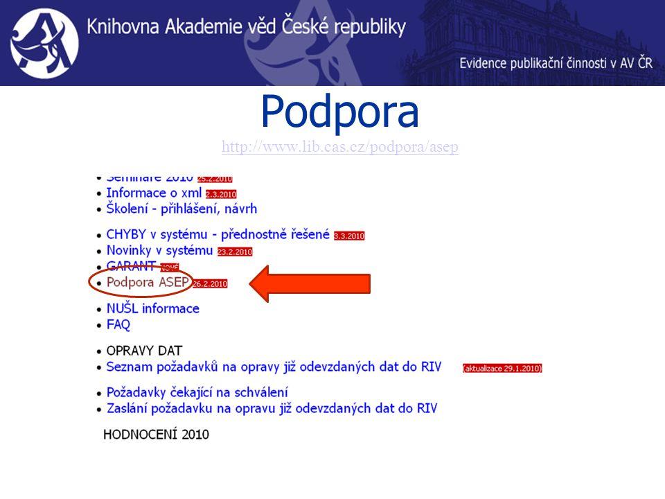Podpora http://www.lib.cas.cz/podpora/asep http://www.lib.cas.cz/podpora/asep