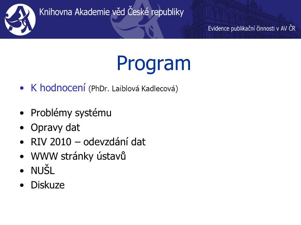 Program K hodnocení (PhDr.