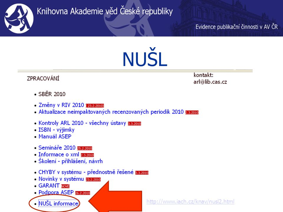 NUŠL http://www.iach.cz/knav/nusl2.html