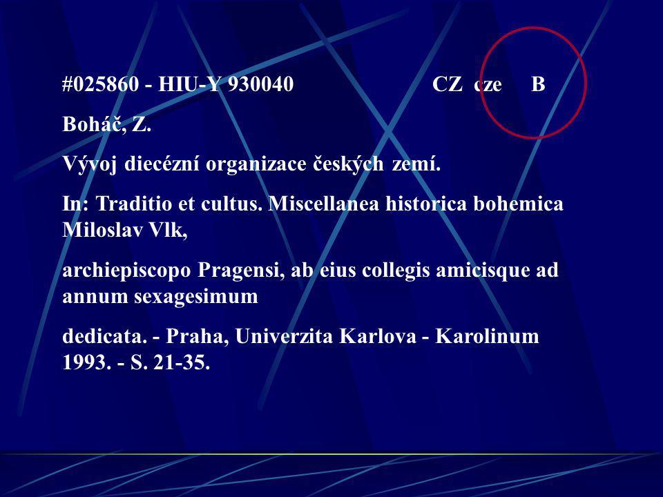 #025860 - HIU-Y 930040 CZ cze B Boháč, Z. Vývoj diecézní organizace českých zemí.