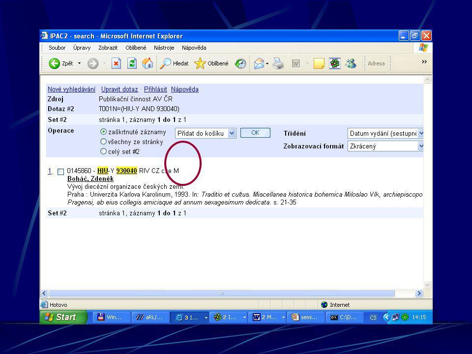 NEODESLÁN = není ho možno vyhledat na webu v IPAC Zpracovatel sám určuje, kdy je možno záznam vyhledat v on-line katalogu.
