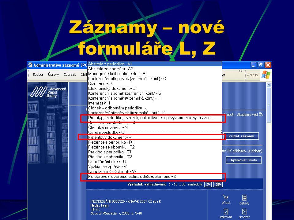 Záznamy – nové formuláře L, Z